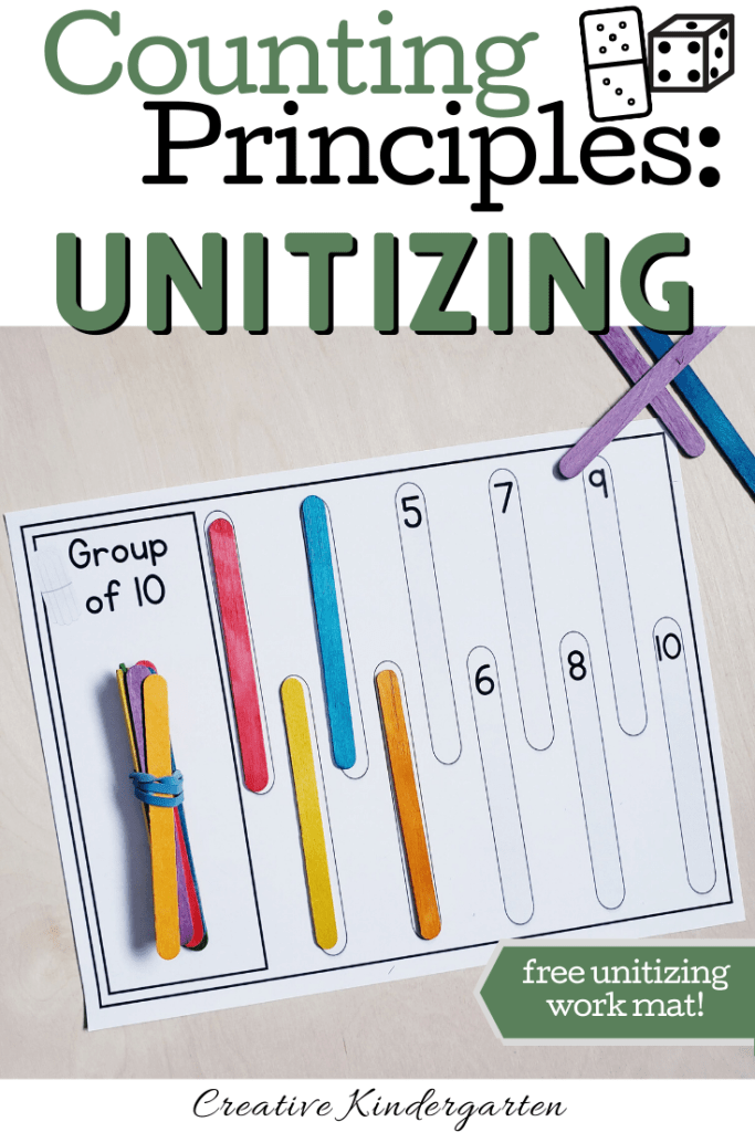 A review of Counting Principles for kindergarten number sense. Free unitizing work mat for your students to use to practice their number sense skills. FREEBIE included! #unitizing #numbersense #creativekindergarten