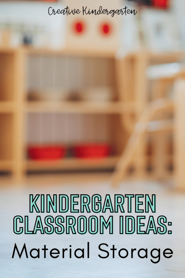 Set up your kindergarten classroom with various storage ideas that you can use to store your loose parts and other materials.