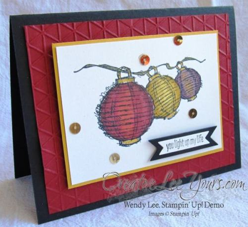 Today & Everyday by Wendy Lee, #creativeleeyours, Stampin Up!, Cards, Paper Lantern