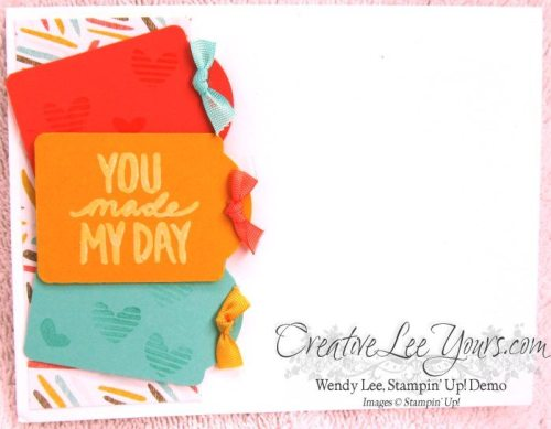 You made my day by Jennifer Harrell, #creativeleeyours, Stampin' Up!, card