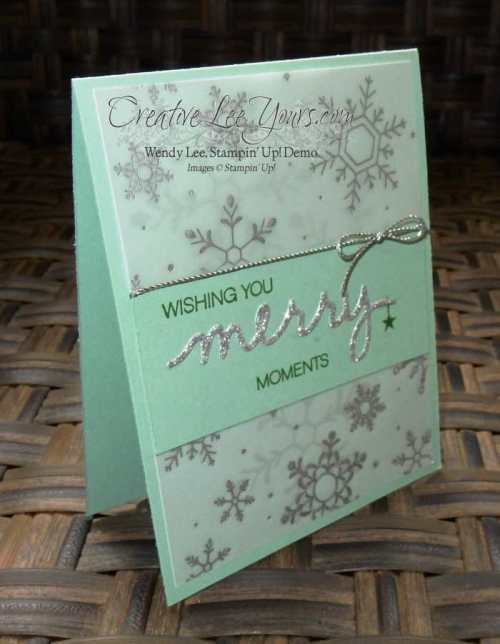 Merry Moments Snowflakes by Wendy Lee, #creativeleeyours, Stampin' Up!, Holly Jolly Greetings, Versatile Christmas, Christmas Greeting Thinlits