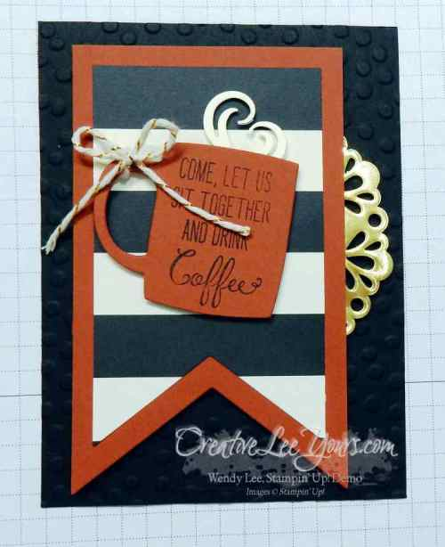 A nice cuppa coffee by wendy lee, #creativeleeyours, Stampin' Up!, masculine card