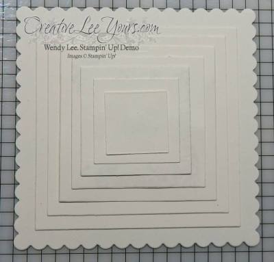 Layering Squares by Wendy Lee, Stampin Up, framelits, #creativeleeyours