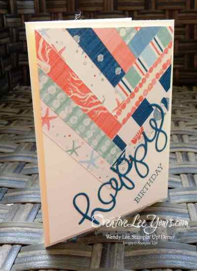 Happy Birthday with Paper Scraps by Wendy Lee, Stampin Up, #creativeleeyours, by the shore designer series paper, crazy about you stamp set, hello you thinlits,#imbringingbirthdaysback