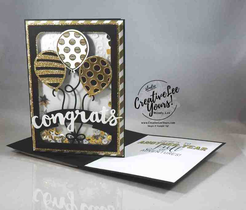 Congrats Shaker by Wendy Lee, Stampin Up, May 2017 FMN class,masculine card, balloon adventures stamp set, balloon pop up thinlits, sunshine wishes thinlits, #creativeleeyours, creatively yours
