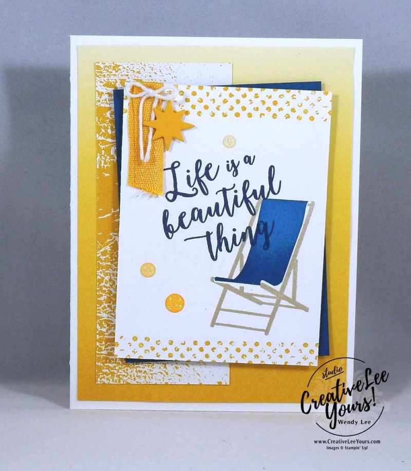 Life is a Beautiful Thing by Wendy Lee, Stampin Up, #creativeleeyours, creatively yours, stamping, rubber stamps, hand made card, colorful seasons stamp set, timeless textures stamp set,star of light stamp set, starlight thinlits, June 2017 FMN class