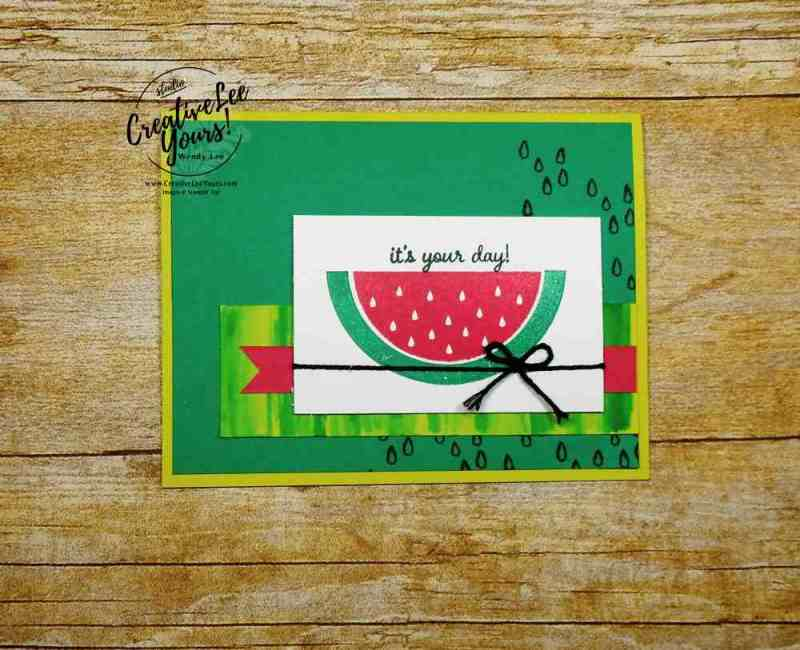 One in a Melon by Wendy Lee, Stampin Up, stamping, rubber stamps, handmade card, June 2017 paper pumpkin kit, July 2017 FMN bonus card
