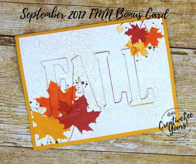 Fall Eclipse by Wendy Lee, Stampin Up, #creativeleeyours, stamping, hand made card, thanks, colorful seasons stamp set, large letter framelits, eclipse technique, stacked letters technique, masculine, September 2017 FMN class