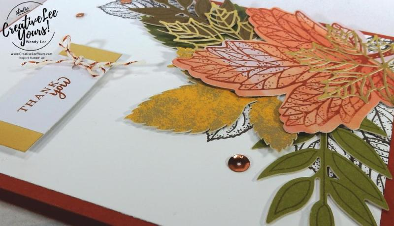 Thank You Leaves by Wendy Lee,September 2017 Layered Leaves Paper Pumpkin Kit, Stampin Up, handmade fall cards and gifts, stamping, #creativeleeyours, creatively yours, thanksgiving cards and gifts