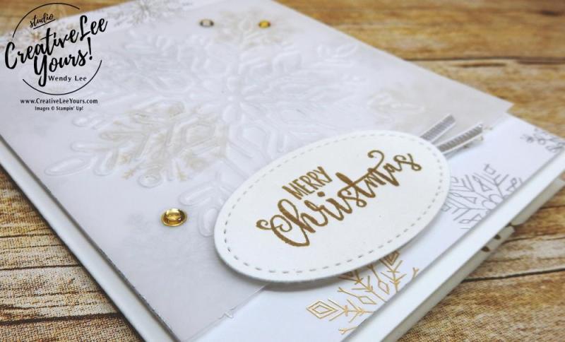 Merry Christmas Snowflakes by Wendy Lee, Stampin Up,easy handmade holiday cards, elegant, #creativeleeyours,half full stamp set, stamping,winter wonder, year of cheer, christmas, embossing