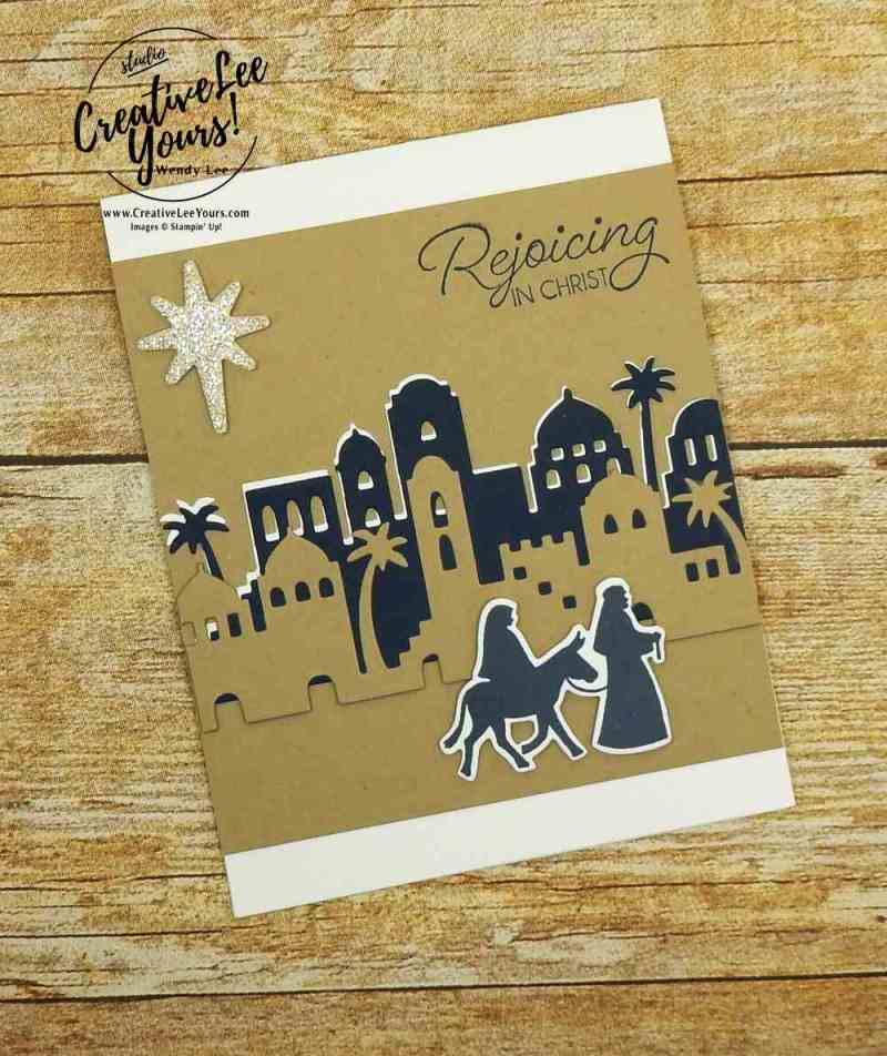 Rejoicing in Christ by Carol Curran, stampin up,wendy lee, #creativeleeyours, creatively yours, night in bethlehemstamp set, bethlehem edgelits, religious christmas card, handmade, stamping, rubber stamps
