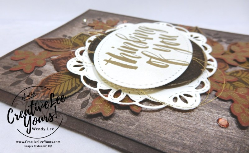 Fall Thinking of You by Wendy Lee, Printable Tutorial, stampin Up, #creativeleeyours, hand made, stamping, creatively yours, creative-lee yours, rooted in nature, think of you, birthday, friend, SU, fall card