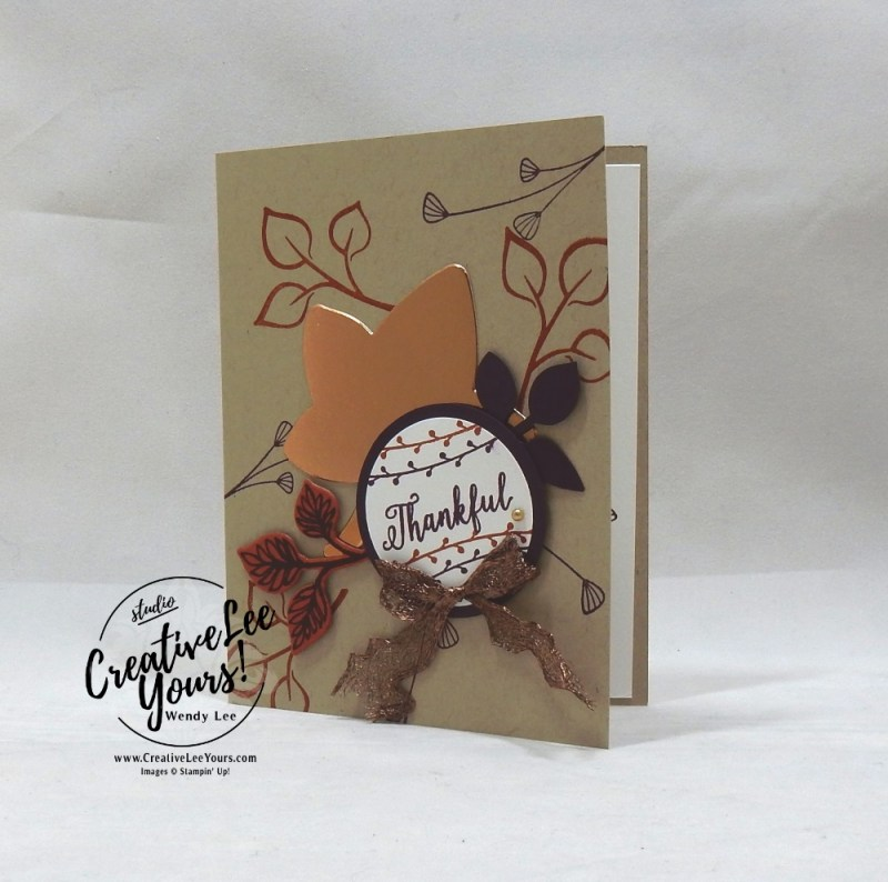 Thankful by Jennifer Moretz, wendy lee, Stampin Up, stamping, handmade card, friend, thank you, birthday, grateful, thankful, #creativeleeyours, creatively yours, creative-lee yours, diemonds team, falling for leaves stamp set, SU, SU cards, rubber stamps, demonstrator,DIY, leaves, fall