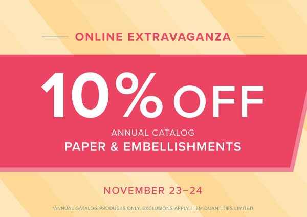 online extravaganza with Wendy Lee, Stampin Up sale, discount stamps, paper crafting, holiday sale, black friday, small business saturday, cyber monday, #creativeleeyours, creatively yours, creative-lee yours, embellishments, ink