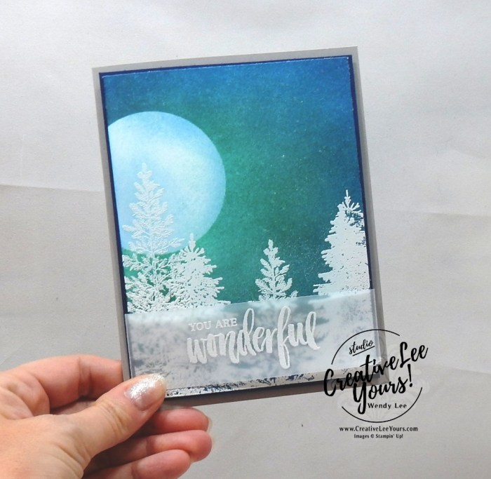 Wonderful Night Sky by Wendy Lee, Tutorial, burnishing, sponging, Kylie's International Highlights Winners Blog Hop , stampin Up, SU, #creativeleeyours, hand made card, thankful, gratitude, stamping, creatively yours, creative-lee yours, winter woods stamp set, lovely as a tree stamp set, rooted in nature stamp set, DIY, masculine, tree, sky, scenery