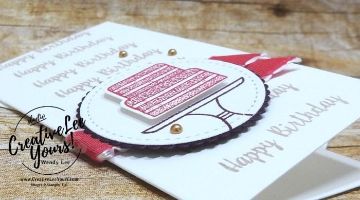 Happy Birthday Cake #OnStage, Diemonds team, wendy lee, stampin up, stamping, SU, #creativeleeyours, creatively yours, creative-lee yours, SU events, business opportunity, DIY, fellowship, piece of cake stamp set, friend, birthday, congrats, cake builder punch