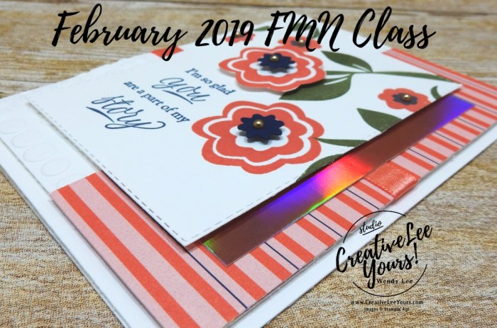 Part of My Story by Wendy Lee, Tutorial, card club, stampin Up, SU, #creativeleeyours, hand made card, fun fold, love, anniversary, valentine, stamping, creatively yours, creative-lee yours, bloom by bloom stamp set, part of my story stamp set, SAB, DIY, FMN, forget me knot, February 2019, class, flowers