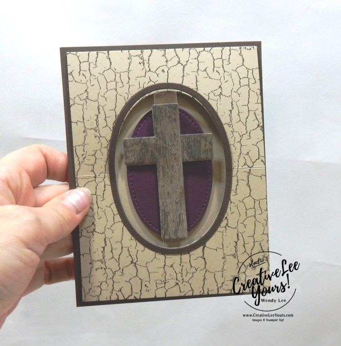 Floating Easel Cross by wendy lee, Stampin Up, stamping, handmade card, friend, thank you, birthday, encouragement, fun fold, Easter, Cross, Crooses of hope, #creativeleeyours, creatively yours, creative-lee yours, SU, SU cards, rubber stamps, demonstrator, business, DIY, cling stamps, incentive trip, kylie bertucci, demonstrator training, blog hop, printable tutorial, masculine, card club