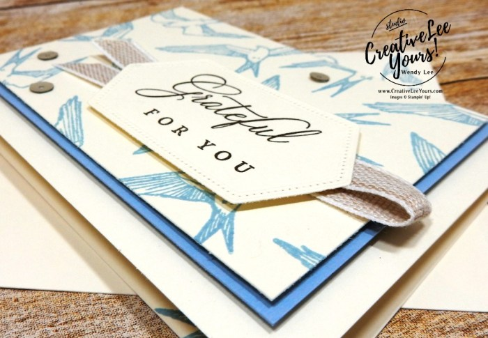 Grateful For You by wendy lee, May 2019 Hug's from Shelli Paper Pumpkin Kit , stampin up, handmade cards, rubber stamps, stamping, kit, subscription, #creativeleeyours, creatively yours, creative-lee yours, birthday, celebration, graduation, anniversary, alternate, bonus tutorial, fast & easy, DIY, #simplestamping, limited edition, birds, collectible, spring, elegant, feminine, video, card kit, feathers