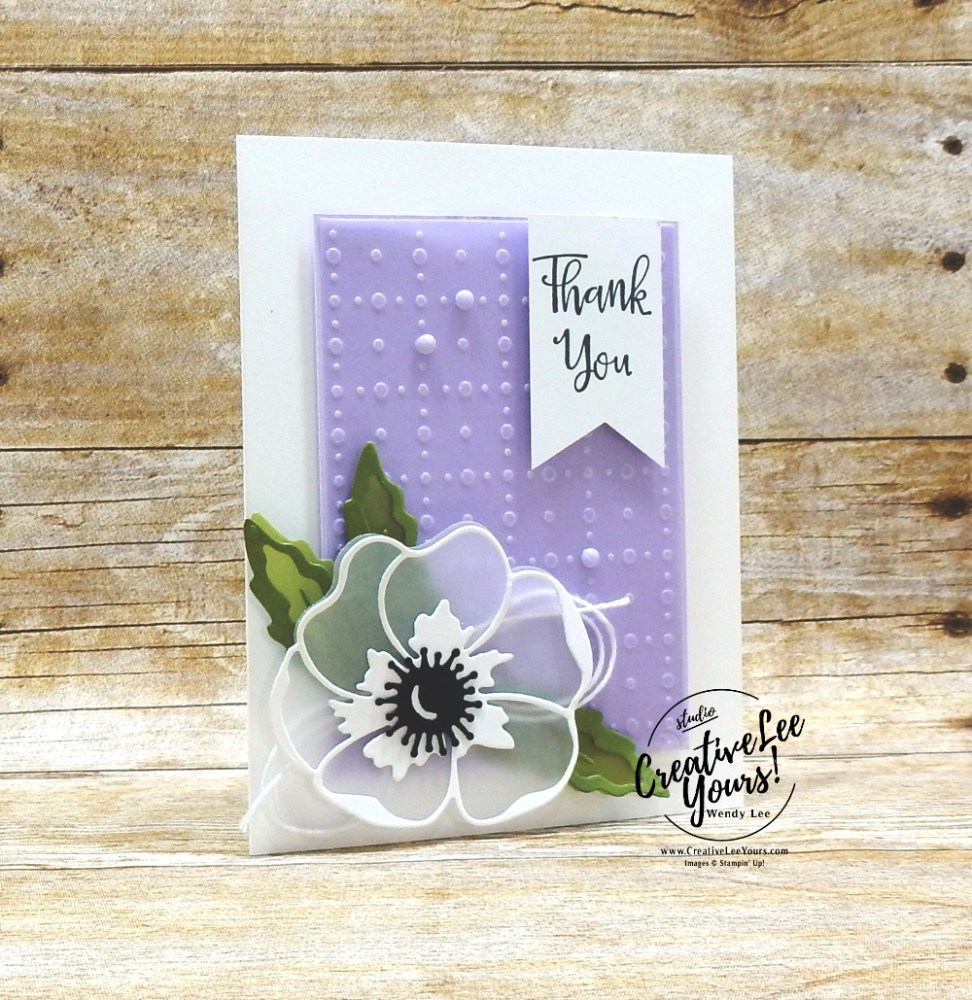 Peaceful Thank You by wendy lee, Stampin Up, #creativeleeyours, wendy lee, creatively yours, creative-lee yours, stamping, paper crafting, handmade, cards, class, friend, crafts, thinking of you, birthday, sympathy, thank you, congratulations, tutorial, So Very Vellum, SAB, sale-a-bration, international highlights, kylie bertucci, peaceful moments, painted moments, perennial essence, DIY, collage, masking