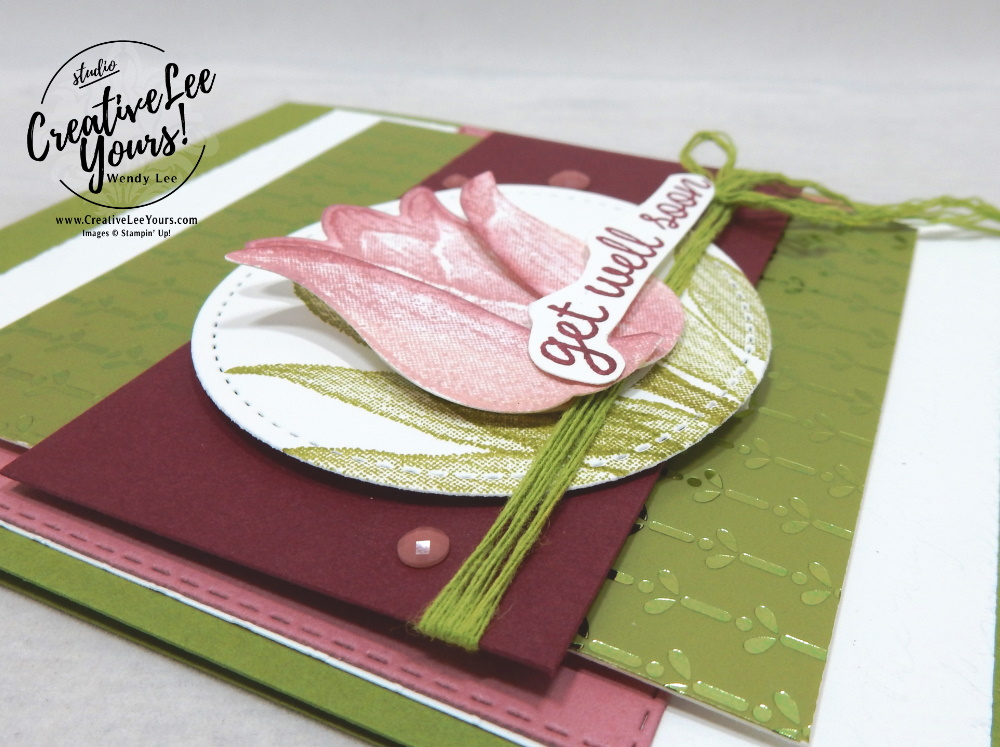 get well soon by Wendy Lee, stampin Up, SU, #creativeleeyours, handmade card, Timeless Tulips stamp set, friend, celebration, stamping, creatively yours, creative-lee yours, DIY, birthday, get well, papercrafts, pattern paper, #makeacardsendacard ,#makeacardchangealife , technique, sponging, stamping around the world, blog hop