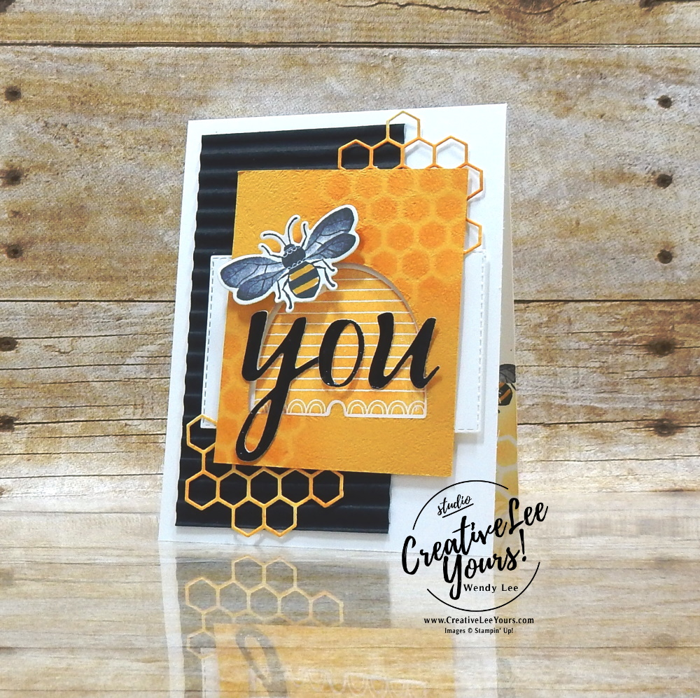 BEE You by wendy lee, Stampin Up, #creativeleeyours, creatively yours, stamping, paper crafting, handmade, SU, SUO, creative-lee yours, DIY, fellowship, friend, thanks, celebrate, paper crafts, stampers showcase, blog hop, birthday, #makeacardsendacard ,#makeacardchangealife, #honeybee, hand lettered prose, honey bee, masculine, sponging