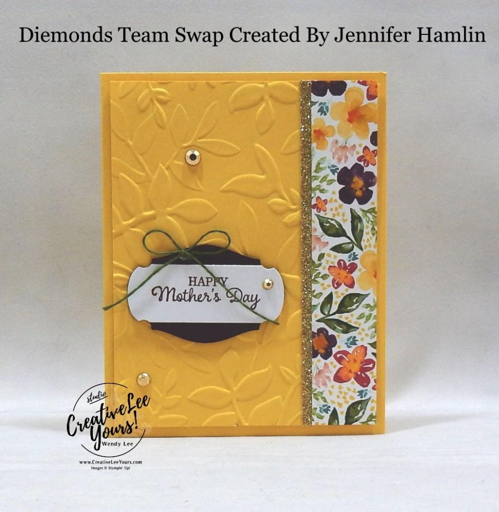 Mother's Day by Jennifer Hamlin, Wendy Lee, stampin Up, SU, #creativeleeyours, handmade card, timeless tulips stamp set, friend, celebration, stamping, creatively yours, creative-lee yours, DIY, birthday, papercrafts, business opportunity, #makeacardsendacard ,#makeacardchangealife , #diemondsteam ,#diemondsteamswap ,#businessopportunity, flowers