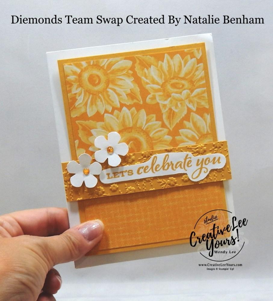 Let's Celebrate You Sunflowers by Natalie Benham, Wendy Lee, stampin Up, SU, #creativeleeyours, handmade card, Celebrate Sunflowers stamp set, friend, celebration, stamping, creatively yours, creative-lee yours, DIY, birthday, papercrafts, bumblebee, business opportunity, #makeacardsendacard ,#makeacardchangealife , #diemondsteam ,#diemondsteamswap ,#businessopportunity, rubberstamps, #stampinupdemonstrator , #cardmaking, #papercrafts , #papercraft , #papercrafting , #papercraftingsupplies, #papercraftingisfun, sunflowers, small bloom punch, flowers for every season