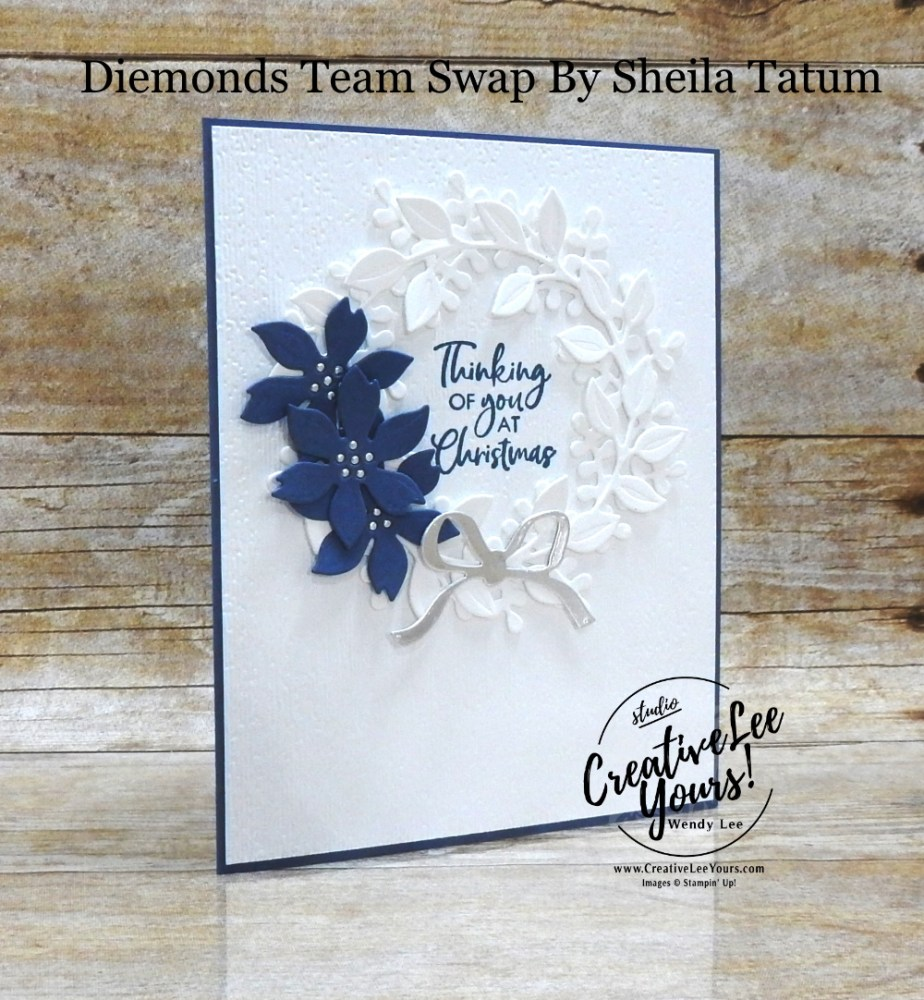 Thinking of You at Christmas by Sheila Tatum, Wendy Lee, stampin Up, SU, #creativeleeyours, handmade card, Itty Bitty Christmas stamp set, Poinsettia Petals stamp set, Wreath Builder, friend, celebration, thank you, Christmas, Holiday, stamping, creatively yours, creative-lee yours, DIY, birthday, papercrafts, business opportunity, #makeacardsendacard ,#makeacardchangealife , #diemondsteam ,#diemondsteamswap ,#businessopportunity, rubberstamps, #stampinupdemonstrator , #cardmaking, #papercrafts , #papercraft , #papercrafting , #papercraftingsupplies, #papercraftingisfun, white on white, pop of color