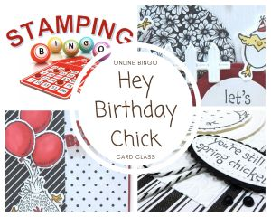 Hey Birthday Chick card class, Hey Chick stamp set, hey birthday chick stamp set, birthday chick dies, chick dies, Stampin' Up! , wendy lee, Stampin Up, #creativeleeyours, creatively yours, #stampinupdemonstrator ,#cardmaking #handmadecard #rubberstamps #stamping, SU, SUO, creative-lee yours, #DIY, #papercrafts , #papercraft , #papercrafting , fellowship, friend, birthday, celebration, hello, thank you, sympathy, chicken, #makeacardsendacard ,#makeacardchangealife, #papercraftingsupplies, #papercraftingisfun, online bingo