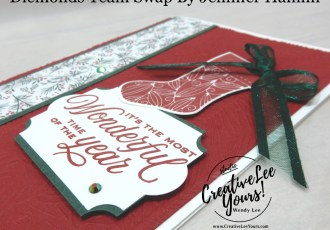 Most Wonderful Time by Jennifer Hamlin, Wendy Lee, Tidings and trimmings stamp set, stocking, Christmas, stampin up, stamping, SU, #creativeleeyours, creatively yours, creative-lee yours, #cardmaking #handmadecard #rubberstamps #stamping, friend, celebration, congratulations, thank you, hello, birthday, warm wishes, stamping, DIY, paper crafts, #papercrafting , #papercraftingsupplies, #papercraftingisfun , #makeacardsendacard ,#makeacardchangealife, #diemondsteam, #businessopportunity, #diemondsteamswap, evergreen, tidings of Christmas, tutorial