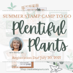 Plentiful Plant summer stamp camp with Wendy Lee, Bloom Where Youre Planted suite, Stampin