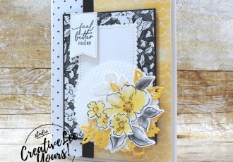 Feel Better Friend by wendy lee, #creativeleeyours, creatively yours, creative-lee yours, DIY, SU, rubber stamps, class, thank you, birthday, Hanned Penned Petals stamp set, friend, birthday, anniversary, wedding, #stampinup, #stampinupdemonstrator, #sympathy, #cardmaking, #handmadecard, #rubberstamps, #stamping,#tutorial ,#tutorials, #papercrafts , #papercraft , #papercrafting , #papercraftingsupplies, #papercraftingisfun, #papercraftingideas, #makeacardsendacard ,#makeacardchangealife, Facebook live, video,#cardclasses ,#onlinecardclasses, #2stepstamping, #patternpartyDSP, #patternpaper, Hand Penned, #SAB, #saleabration, #watercolorpencils, sick, ill