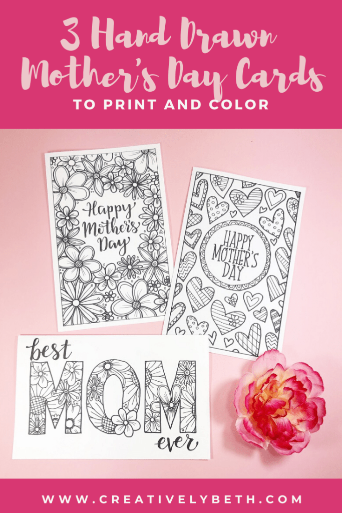 A Trio of Hand Drawn Mother's Day Cards to print and color #creativelybeth #mothersday #free #printable #cards