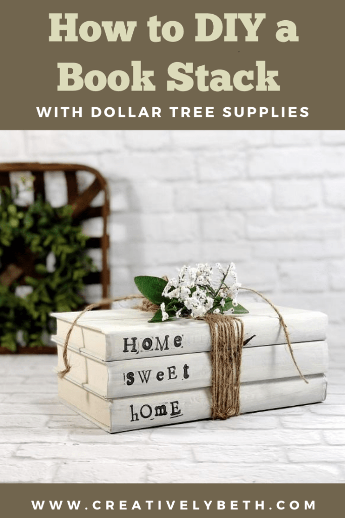 How to DIY Book Stack with Dollar Tree Supplies Creatively Beth #creativelybeth #dollartreecraft #homedecor #bookstack #diy