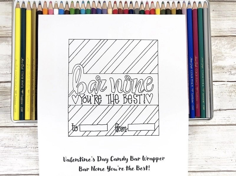 Bar None You're the Best Valentine Candy Bar Wrapper to print and color Creatively Beth #creativelybeth #freeprintable #candybarwrappers #valentinesday