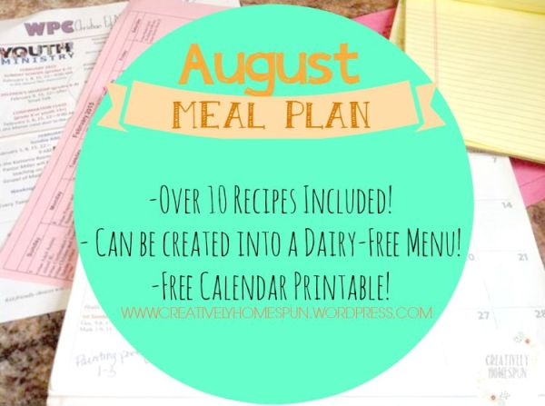 August Meal Plan #mealplanning #recipes #Dairyfree