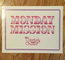 MondayMissionSign200px