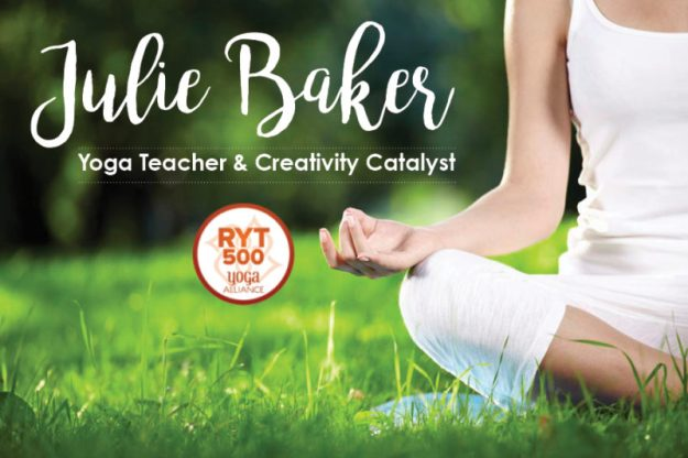 Julie Baker Yoga Teacher & Creativity Catalyst