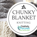 Chunky Blanket Party Creatively Uncorked