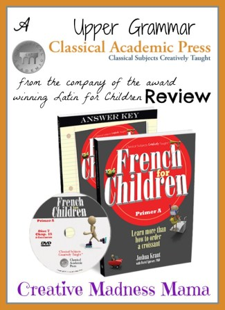 French for Children from @ClassicalPress reviewed by the Creative Madness Mama #hsreview #classicaleducation #homeschool