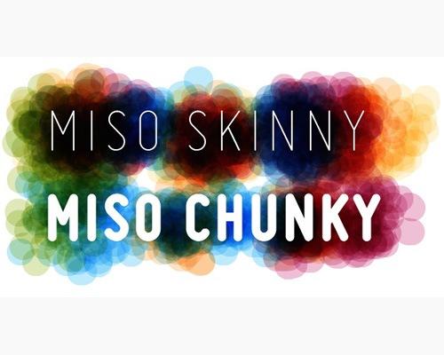miso-skinny