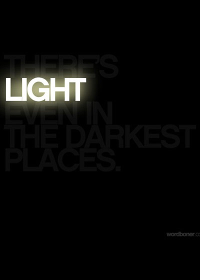 theres-light-even-in-the-darkest-places