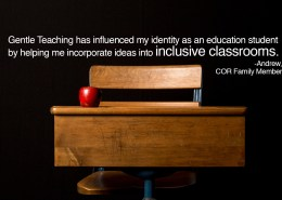 gentle-teaching-has-influenced-my-identity-as-an-education-student-by-helping-me-incorporate-ideas-into-inclusive-classrooms