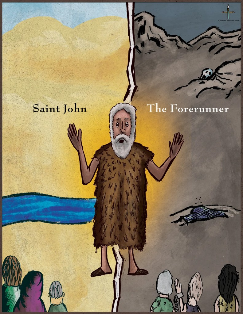 Saint John the Forerunner, preaching on earth and in hades
