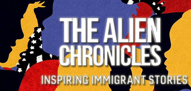 The Alien Chronicles –  My Immigrant Journey