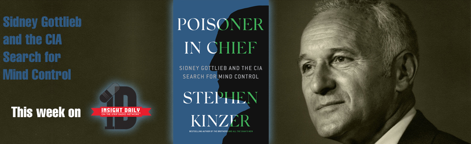 Sidney Gottlieb and the CIA Search for Mind Control