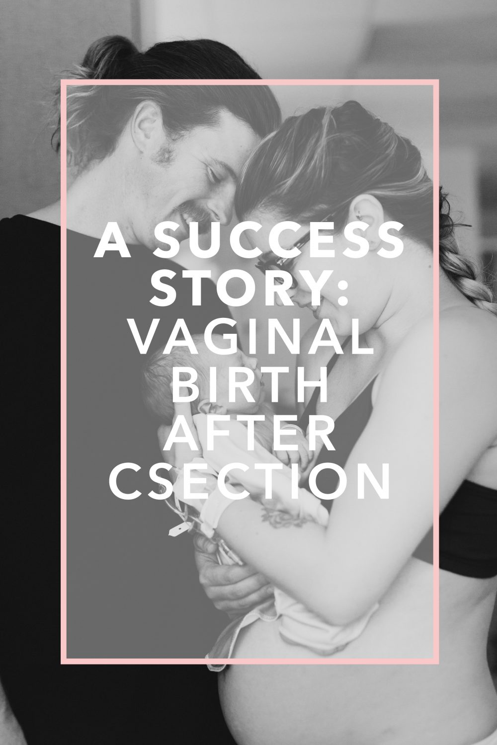 A Successful Vaginal Birth After C Section Birth Story