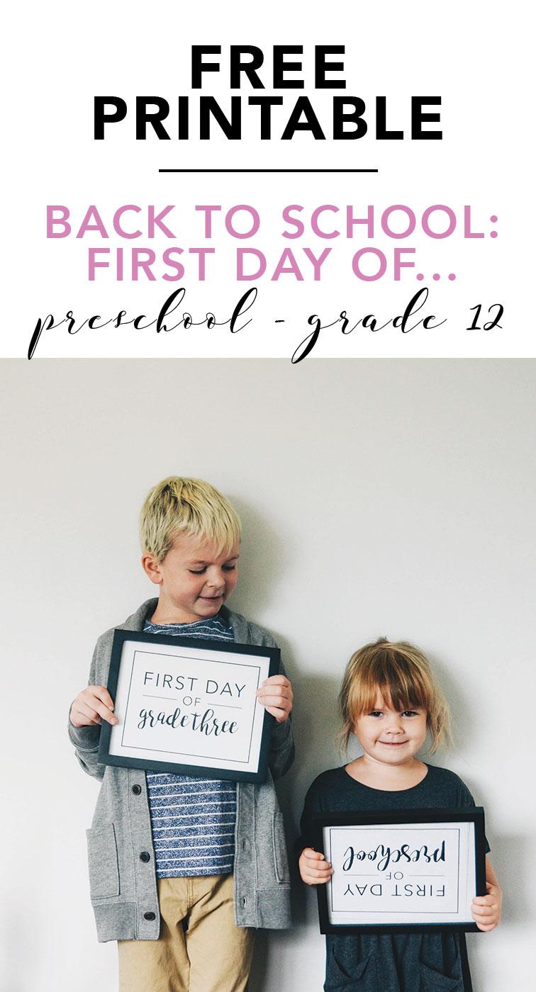 Preschool to Grade Twelve First Grade of... Free Printable for Back to School
