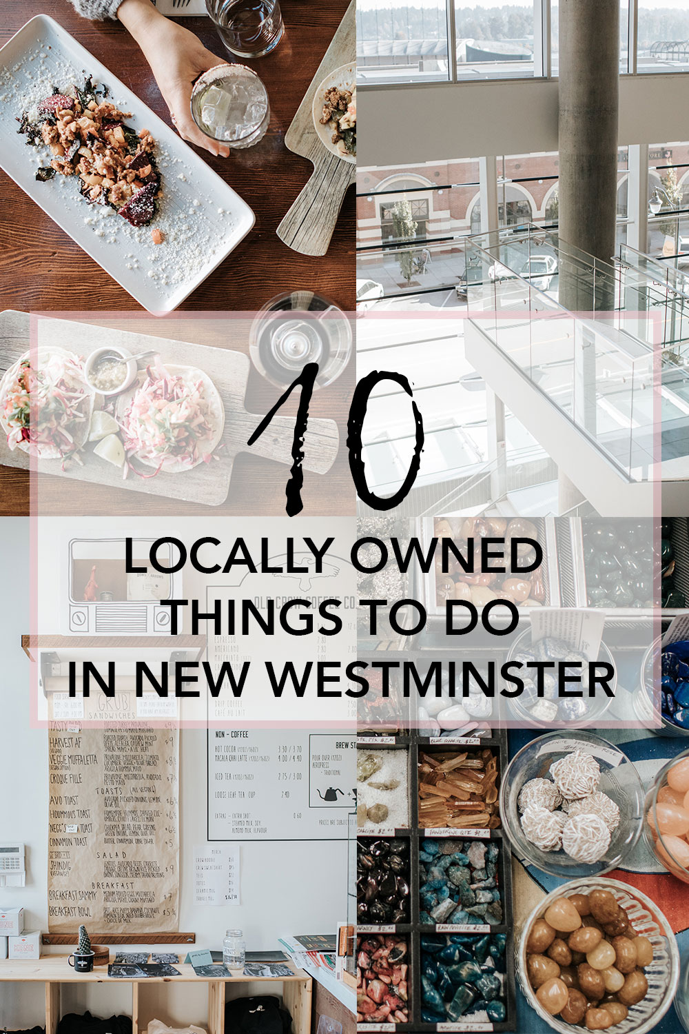 10 Locally Owned Things to do in New West